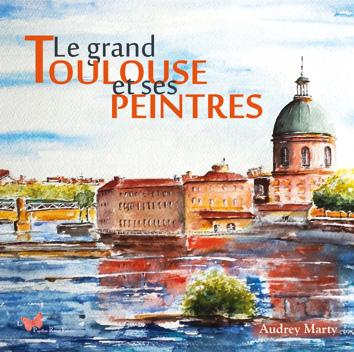 couverture livre de peinture sur Toulouse